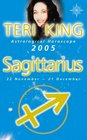 Teri King's Astrological Horoscope for 2005 Sagittarrius