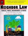 Neighbor Law Fences Trees Boundaries  Noise