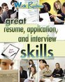 Great Resume Application and Interview Skills