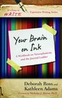 Your Brain on Ink A Workbook on Neuroplasticity and the Journal Ladder