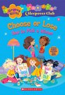 Groovy Girls Sleepover Club 5 Choose or Lose How to Pick a Winner