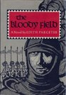 The Bloody Field