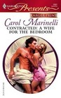 Contracted: A Wife for the Bedroom (Bedded by Blackmail) (Harlequin Presents, No 2681) (Larger Print)