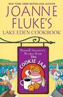 Joanne Fluke's Lake Eden Cookbook: Hannah Swensen's Recipes from the Cookie Jar (Large Print)