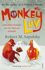 Monkeyluv And Other Lessons in Our Lives as Animals