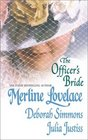 The Officer's Bride The Major's Wife / The Companion / An Honest Bargain