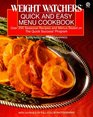 Weight Watchers Quick and Easy Menu Cookbook Over 250 Seasonal   Recipes and Menus Based on the Quick Success Program