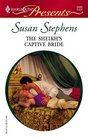 The Sheikh's Captive Bride (Surrender to the Sheikh) (Harlequin Presents, No 2485)
