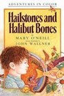 Hailstones and Halibut Bones Adventures in Poetry and Color