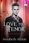 Love Me Tenor
