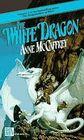 The White Dragon (Dragonriders of Pern, Bk 3)