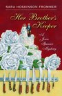 Her Brother's Keeper A Joan Spencer Mystery