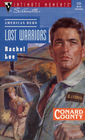 Lost Warriors (Conard County, Bk 5) (American Hero) (Silhouette Intimate Moments, No 535)