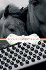 The Accordionist's Son A Novel