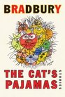 The Cat's Pajamas : Stories