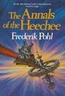 The Annals of the Heechee (Heechee, Bk 4)