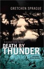 Death by Thunder (Martha Patterson, Bk 4)