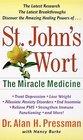 St John's Wort  The Miracle Medicine