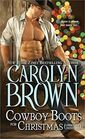 Cowboy Boots for Christmas (Cowboy Not Included) (Burnt Boot, Bk 1)