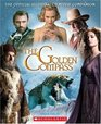 The Golden Compass: Official Illustrated Movie Companion (Golden Compass)