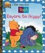 Eeyore Be Happy