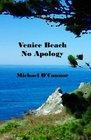 Venice Beach No Apology