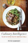 Culinary Intelligence The Art of Eating Healthy