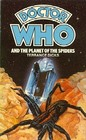Doctor Who and the Planet of the Spiders ( Doctor Who Library, No 48)