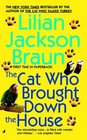 The Cat Who Brought Down the House (Cat Who...Bk 25)