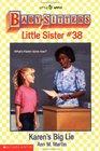 Karen's Big Lie (Baby-Sitters Little Sister #38)