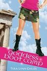 Goddess Boot Camp (Oh. My. Gods., Bk 2)