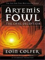 The Opal Deception (Artemis Fowl, Bk 4)