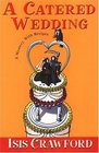A Catered Wedding (Mystery with Recipes, Bk 2)