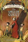 The Incorrigible Children of Ashton Place Book III The Unseen Guest