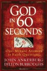 God in 60 Seconds: One-Minute Answers to Faith Questions