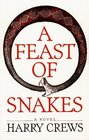 A Feast of Snakes