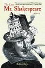 The Late Mr Shakespeare A Novel