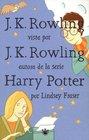 J K Rowling Vista