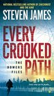 Every Crooked Path (Bowers Files, Bk 8)