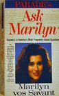 "Ask Marilyn: The Best of ""Ask Marilyn"" Letters Published in Parade Magazine from 1986 to 1992 and Many More Never Before Published"
