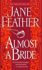 Almost a Bride (Almost, Bk 1)