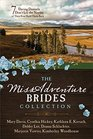 The MISSadventure Brides Collection 7 Daring Damsels Don't Let the Norms of Their Eras Hold Them Back