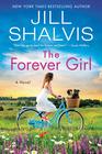 The Forever Girl A Novel