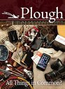 Plough Quarterly No 9 All Things in Common