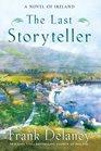 The Last Storyteller A Novel