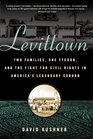 Levittown Two Families One Tycoon and the Fight for Civil Rights in America's Legendary Suburb