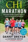 ChiMarathon The Breakthrough Natural Running Program for a Pain-Free Half-Marathon and Marathon