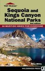 Top Trails Sequoia and Kings Canyon National Parks 50 Must-Do Hikes for Everyone