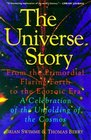 The Universe Story From the Primordial Flaring Forth to the Ecozoic Era-A Celebration of the Unfolding of the Cosmos
