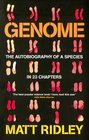 Genome The Autobiography of Species in 23 Chapters